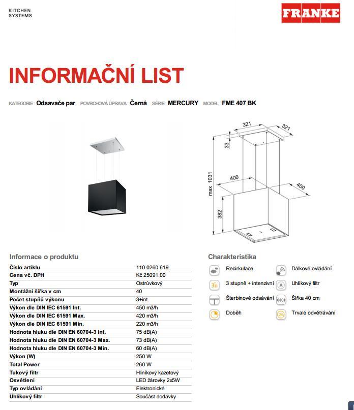 Obrázek galerie pro produkt FRANKE Mercury FME 407 BK + DÁREK, Odsavač par ostrůvkový 40cm, černý